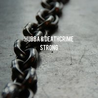 Strong — Hubba
