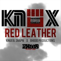 Red Leather — Knux B. Snapn