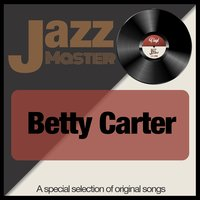 Jazz Master — Betty Carter