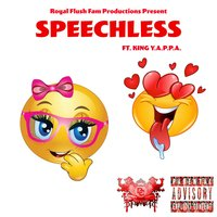 Speechless — Jay King, King Y.a.P.P.a.