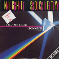 Hold Me Tight (Tonight) — Night Society