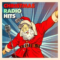 Christmas Radio Hits — Christmas Hits, Christmas Hits Collective, Pop Tracks
