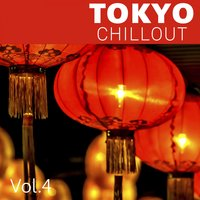 Tokyo Chillout, Vol. 4 — сборник