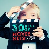 30 Best of Movie Hits for Kids — Movie Sounds Unlimited