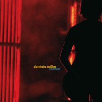 November — Dominic Miller, Dominic Miller feat. Mark King, Mike Lindup, Yaron Herman, Jason Rebello & Ian Thomas