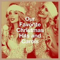 Our Favorite Christmas Hits and Carols — Christmas Hits, Cover Guru, Christmas Hits & Christmas Songs, Irving Berlin