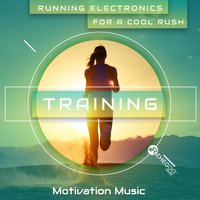 Running Electronics for a Cool Rush - Training Motivation Music — сборник