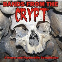Bands from the Crypt — сборник