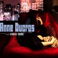 Urban Tribe — Anne Ducros
