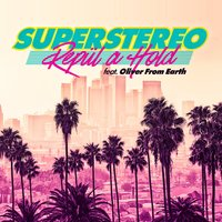 Repül A Hold — Superstereo, OliverFromEarth