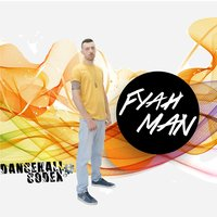 Dancehall Codex — Fyahman