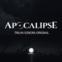Apocalipse - Trilha Sonora Original — Томазо Альбинони, Thom Bell, Remo Giazotto, Marvin Hamlisch, Mack David, Mike Reid