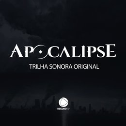 Apocalipse - Trilha Sonora Original — Mike Reid, Mack David, Thom Bell, Marvin Hamlisch, Томазо Альбинони, Remo Giazotto