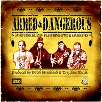 Armed & Dangerous — EPMD, Saukrates, David Strickland