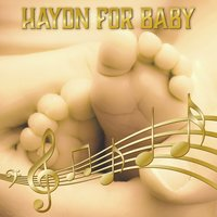Haydn for Baby – Lullabies for Sleep, Healing Music to Bed, Calm Nap — Bedtime baby, Йозеф Гайдн