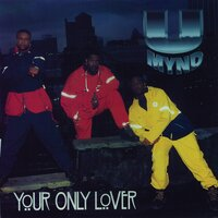 Your Only Lover — Umynd