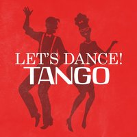 Let's Dance! Tango — The British Ballroom Tango Players