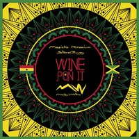 Wine Pon It -Afro-Dance Hall — Marley Waters