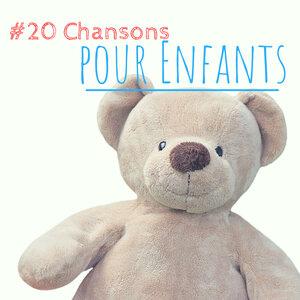 Musique pour Enfants Dodo - #20 Chansons Pour Enfants