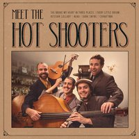 Meet the Hot Shooters — Hot Shooters