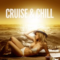 Cruise & Chill, Vol. 1 — сборник