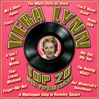 Top 20 Most Popular Tracks — Vera Lynn
