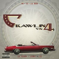 Crawling on 4s — Lil Rick, ESG, J Dawg, Ec Mayne, Young Clean
