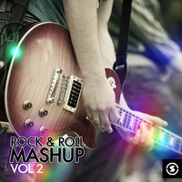 Rock & Roll Mashup, Vol. 2 — сборник