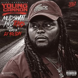 Mud Sweat & Tears — Young Cannon