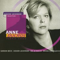 Purple Songs — Anne Ducros, Didier Lockwood, Gordon Beck, Bruno Castellucci, Sal La Rocca