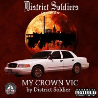 My Crown Vic — District Soldier