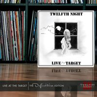 Live At the Target — Twelfth Night
