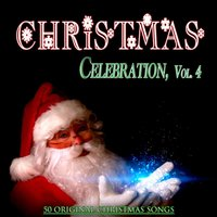 Christmas Celebration, Vol. 4 — сборник