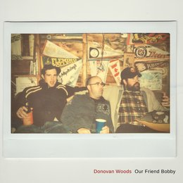 Our Friend Bobby — Donovan Woods