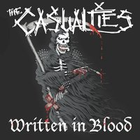 Ashes of My Enemies — The Casualties