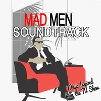 Mad Men Soundtrack (Music Inspired from the TV Show) — Фредерик Лоу