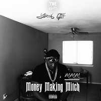 Money Making Mitch — YOUNG CLIFF, MMMitch