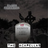 Skastep R.I.P. - The Acapellas — Don Goliath
