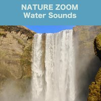 Water Sounds — Nature Zoom