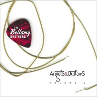 Angels & Outlaws — The Bellamy Brothers