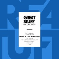 That's the Rhythm — Rebute