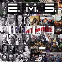 I Want More — E.M.S.