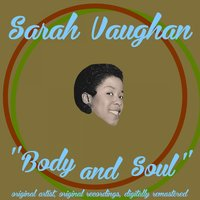 Body and Soul — Sarah Vaughan, Джордж Гершвин