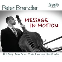 Message in Motion — Peter Brendler, Marc Free