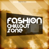 Fashion Chillout Zone 2014.4 — сборник