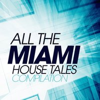 All the Miami House Tales Compilation — сборник