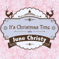 It's Christmas Time with June Christy — June Christy