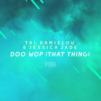 Doo Wop (That Thing) [The ShareSpace Australia 2017] — TAI, Damielou, Jessica Jade