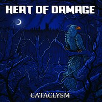 Cataclysm — Heat of Damage