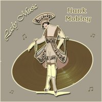 Lady Music — Hank Mobley